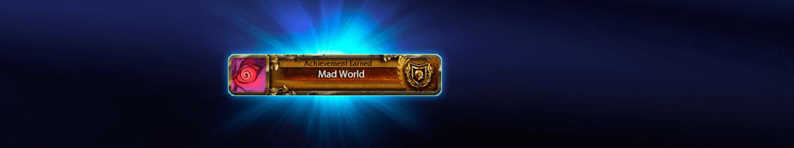 Mad World Achievement